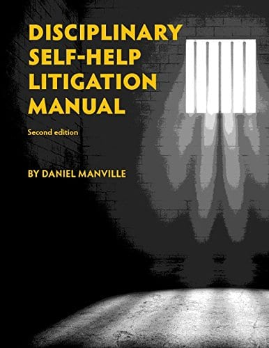 Disciplinary Self Help Litigation Manual
